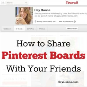Share Pinterest Boards with Your Friends