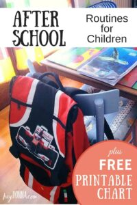 Create Afterschool Routines for Children Plus FREE Printable