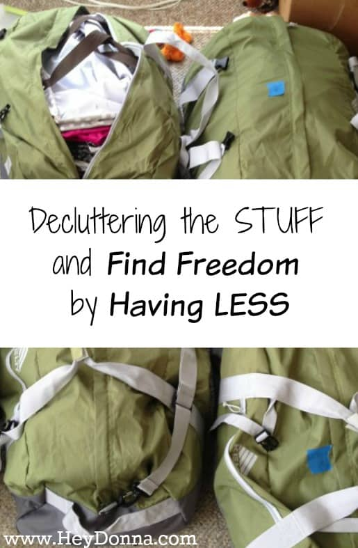 Decluttering the STUFF and Find Freedom by Having LESS